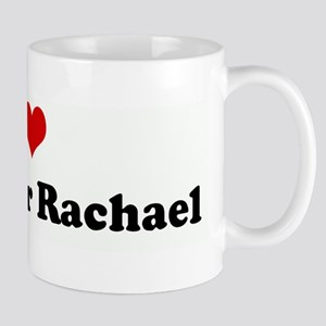 I Love My Owner Rachael Mug