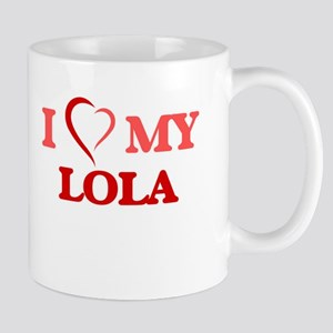 I love my Lola Mugs