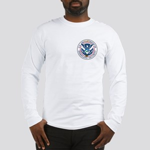 Defartment of Homeland Securi Long Sleeve T-Shirt