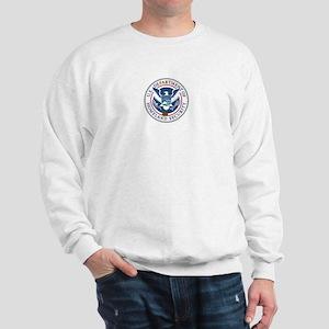 Defartment of Homeland Securi Sweatshirt