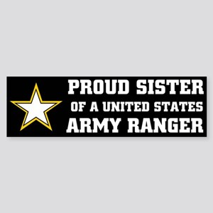 PROUD SISTER - ARMY RANGER Bumper Sticker