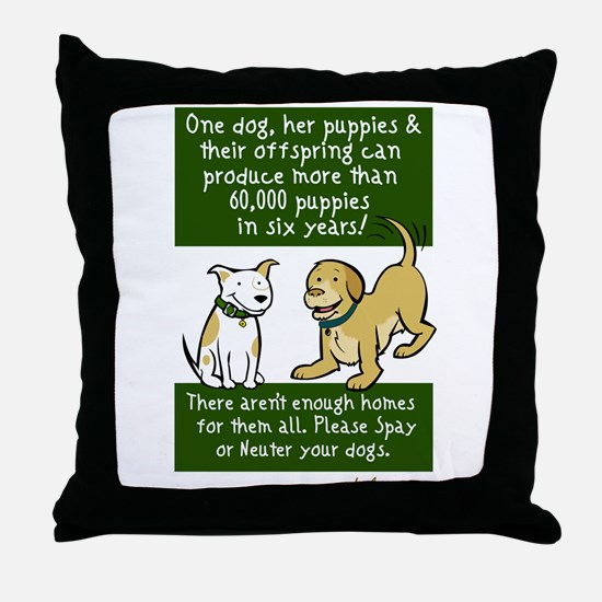 Sixty Thousand Dogs - Spay Neuter Throw Pillow