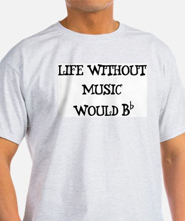 Life Without Music... T-Shirt