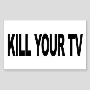 Kill Your TV (L) Rectangle Sticker