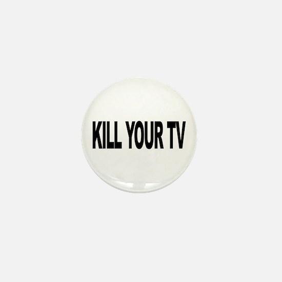 Kill Your TV (L) Mini Button