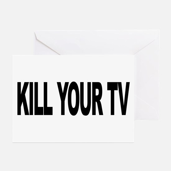 Kill Your TV (L) Greeting Cards (Pk of 20)