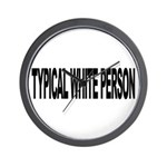 Typical White Person (L) Wall Clock