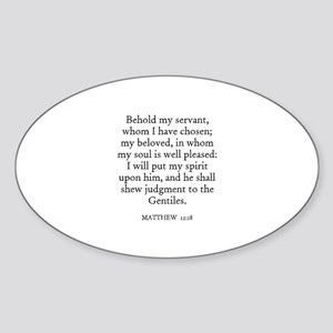 MATTHEW 12:18 Oval Sticker