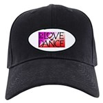 For the LOVE of DANCE Black Cap