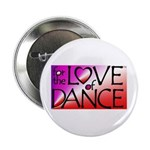 For the LOVE of DANCE Button