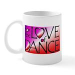 For the LOVE of DANCE Mug