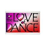 For the LOVE of DANCE Rectangle Magnet (10 pack)