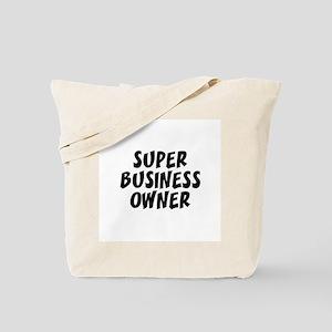 SUPER BUSINESS OWNER  Tote Bag