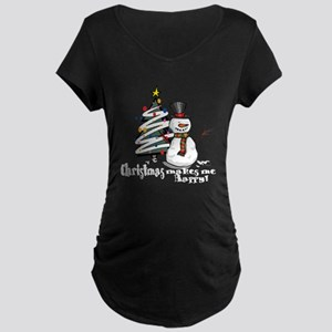 Christmas Makes Me Happy Maternity Dark T-Shirt