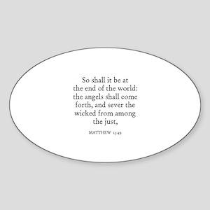 MATTHEW 13:49 Oval Sticker
