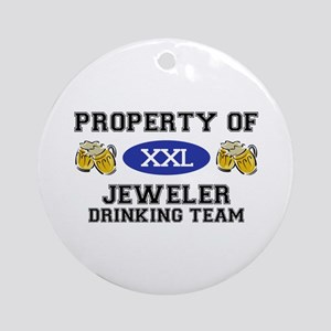 Property of Jeweler Drinking Team Ornament (Round)