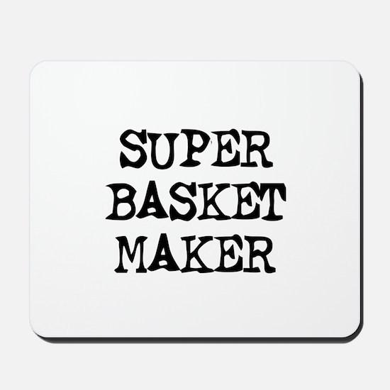 SUPER BASKET MAKER  Mousepad
