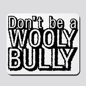 Wooly Bully Mousepad