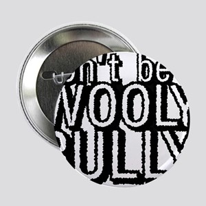 "Wooly Bully 2.25"" Button"