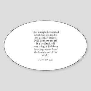 MATTHEW 13:35 Oval Sticker