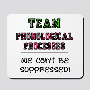Team Phonological Processes Mousepad
