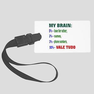 My Brain, 90% Vale Tudo Large Luggage Tag