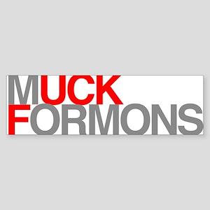 Muck Formons Bumper Sticker