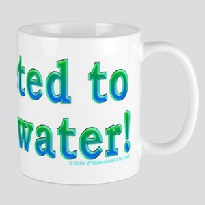 Addicted to Whitewater Mug