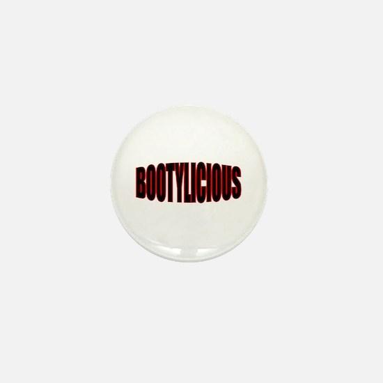 """BOOTYLICIOUS"" Mini Button"