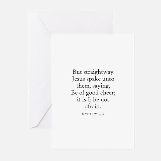 MATTHEW  14:27 Greeting Cards (Pk of 10)