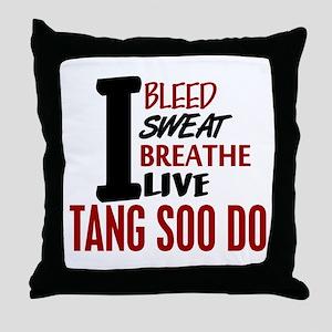 Bleed Sweat Breathe Tang Soo Do Throw Pillow