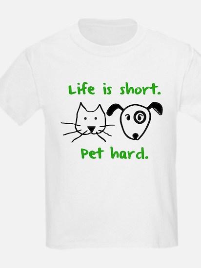 Pet Hard (Pets) Kids T-Shirt
