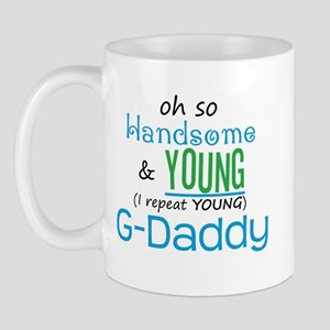 Handsome and Young G-Daddy Mug