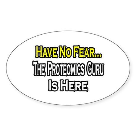 """""""No Fear...Proteomics Guru"""" Oval Sticker (10 pk)"""