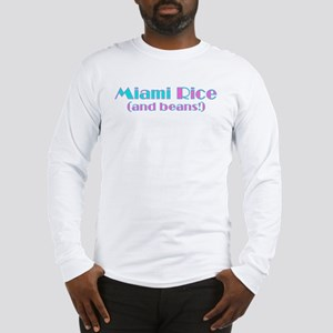 Miami Rice (and beans) Long Sleeve T-Shirt