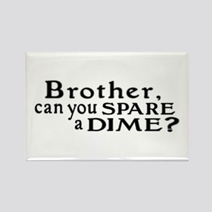 Spare a Dime Rectangle Magnet