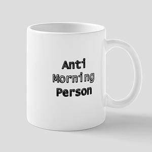 Anti-Morning Person Mug