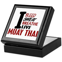 Bleed Sweat Breathe Muay Thai Keepsake Box