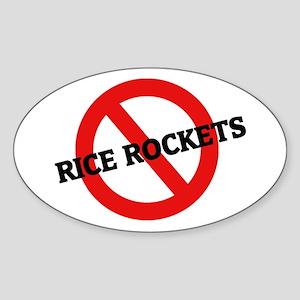 Anti Rice Rockets Oval Sticker