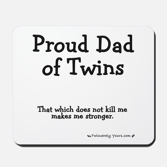Proud Dad of Twins - Stronger Mousepad