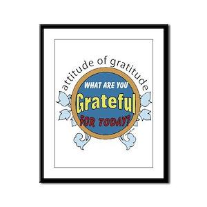 ATTITUDE OF GRATITUDE Framed Panel Print