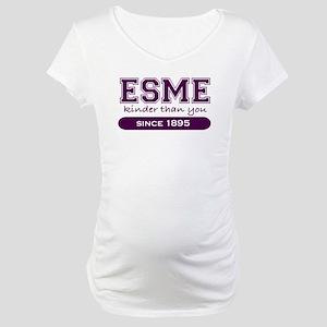 Esme, Kinder Than You. Maternity T-Shirt
