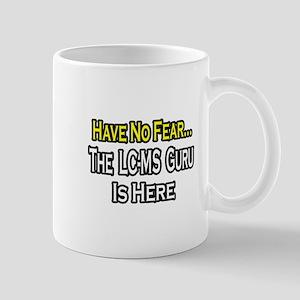 """""""No Fear, LC-MS Guru is Here"""" Mug"""