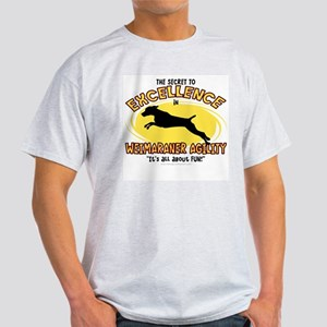 The Secret to Weimaraner Agility Light T Shirt