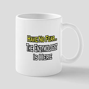 """""""No Fear...Enzymologist"""" Mug"""