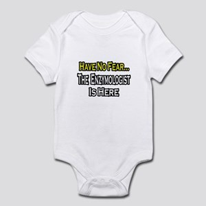 """No Fear...Enzymologist"" Infant Bodysuit"