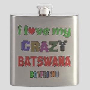 I Love My Crazy Batswana Boyfriend Flask