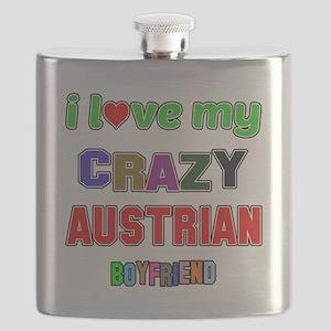 I Love My Crazy Austrian Boyfriend Flask