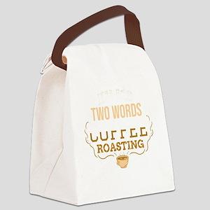 Dear God two words coffee roastin Canvas Lunch Bag