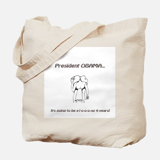 A Long 4-years ahead... Tote Bag